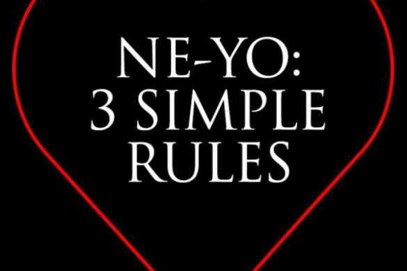 Ne-Yo 3 Simple Rules