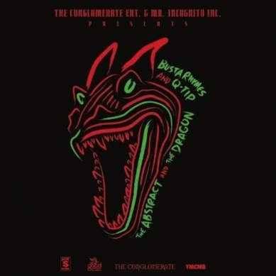 Busta Rhymes & Q-Tip – The Abstract & The Dragon FULL ALBUM MP3 DOWNLOAD