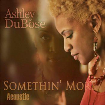Ashley DuBose - Somethin