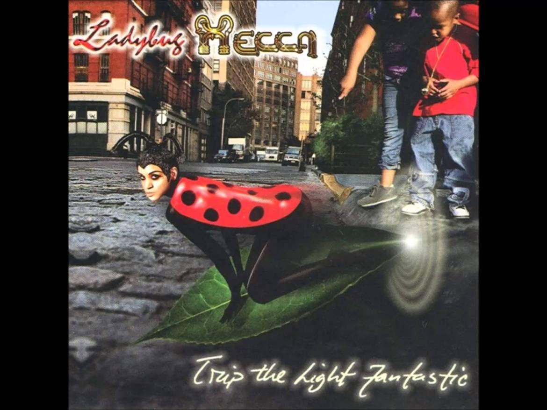Ladybug Mecca - Trip the Light Fantastic Album Cover