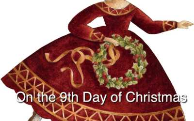 """ON THE NINTH DAY OF CHRISTMAS"""
