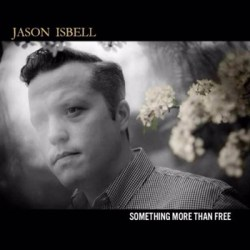 Jason-Isbell_Something-More-Than-Free
