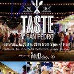 This Weekend!  Get a Taste of San Pedro