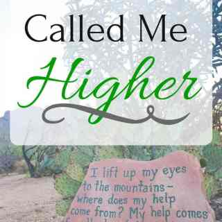 You Have Called Me Higher : So Very Blessed