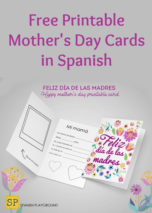 Printable Mother\u0027s Day Cards in Spanish - Spanish Playground - Mother S Day Cards