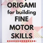 Easy origami for building fine motor skills