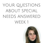 ASK ALIX your questions about special needs, 1