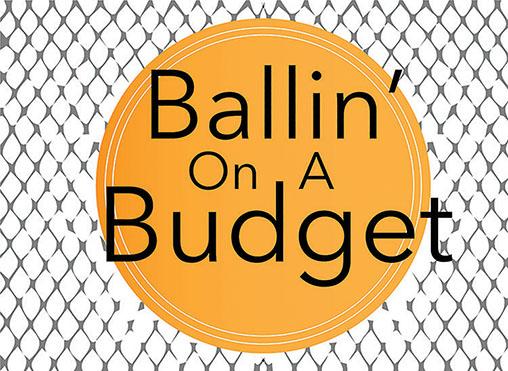 Ballin\u0027 on a Budget \u2013 The Spectator