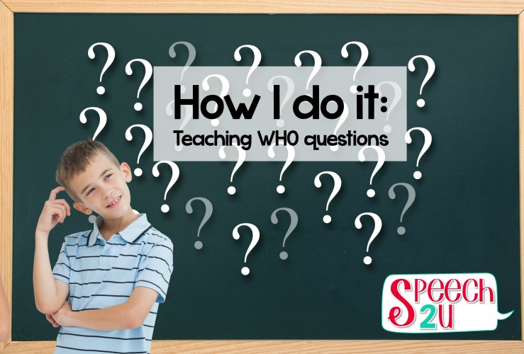 Teaching Who questions