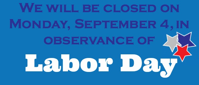 labor day office closed signs