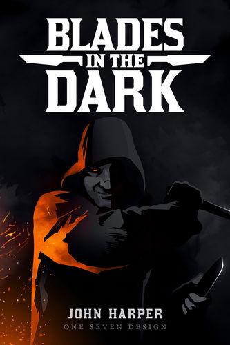 Blades in the Dark + PDF - Sphärenmeisters Spiele