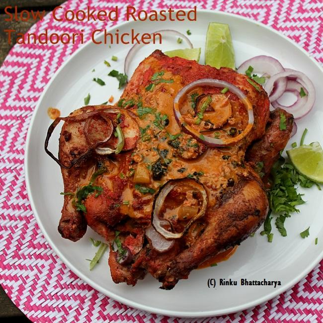 Slow Cooked Roasted Tandoori Chicken