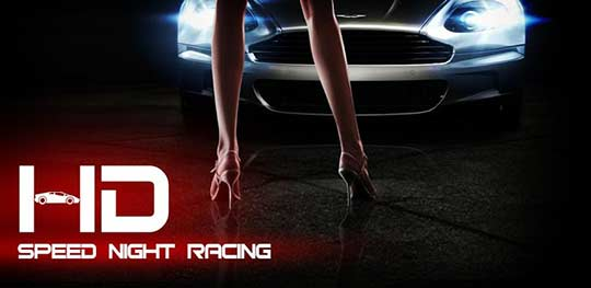 Speed night racing game the best car racing Game for Android users Top 10 Best Car Racing Android Games Free Download [Phones/Tablets]