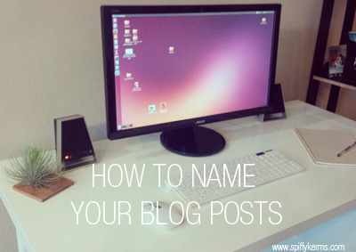 how-to-name-your-blog-posts