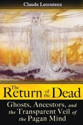 The Return of the Dead, by Claude Lecouteux