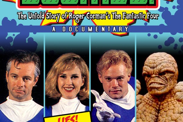 DOOMED! THE UNTOLD STORY OF ROGER CORMAN'S THE FANTASTIC FOUR Poster