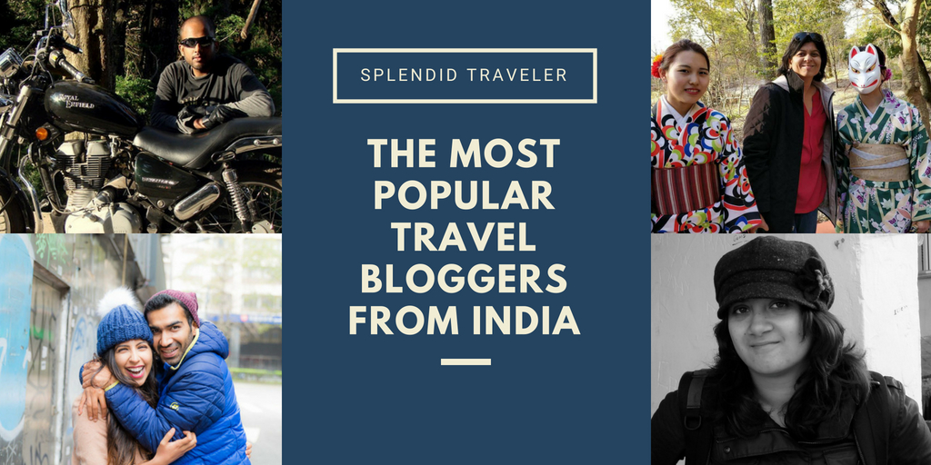 The-Most-Popular-Travel-Bloggers-from-India