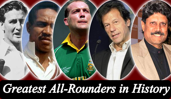 10 Greatest All-Rounders in Cricket.