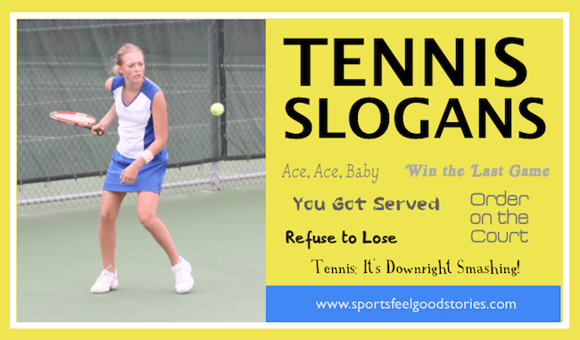 Tennis Slogans Phrases And Sayings To Inspire And Motivate