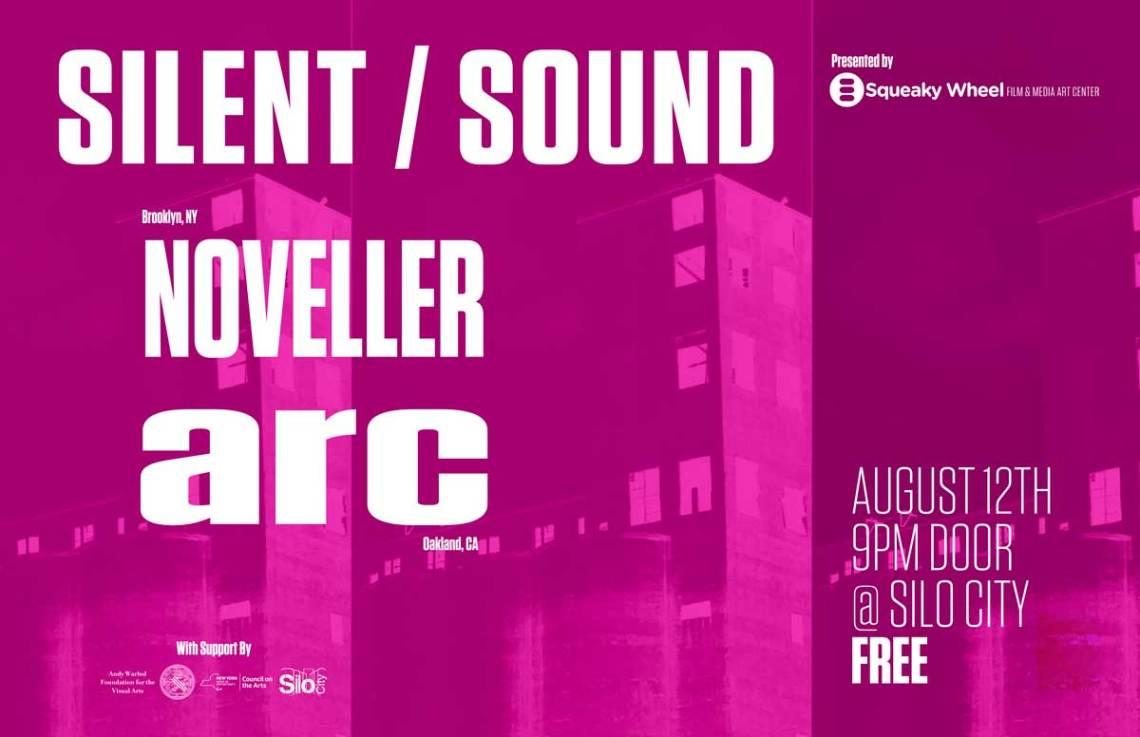 SILENT | SOUND: Noveller + arc