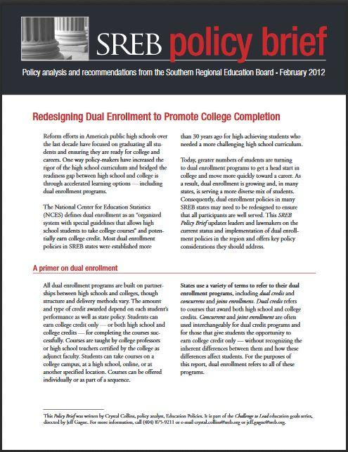Redesigning Dual Enrollment to Promote College Completion - Southern