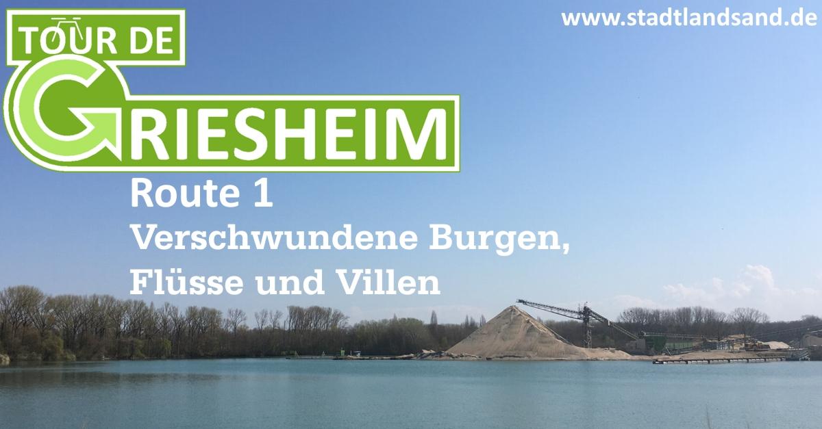 Tour de Griesheim #1: Verschwundene Burgen, Flüsse und Villen