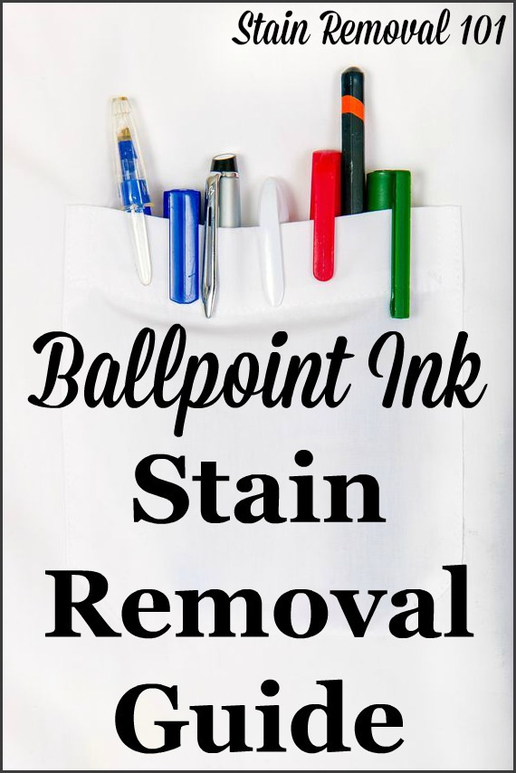 Ballpoint Ink Stain Removal Guide: Removing Pen Stains
