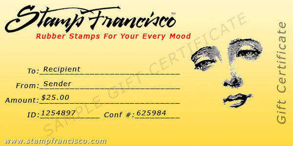 Rubber Stamps - Stamp Francisco - Your World of Fine Art Rubber - gift certificate samples
