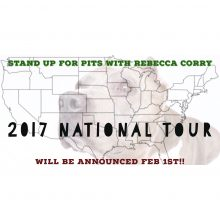 Stand Up For Pits 2017 TOUR!!!!