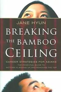 Breaking the Bamboo Ceiling Jane Hyun Hardcover | Staples