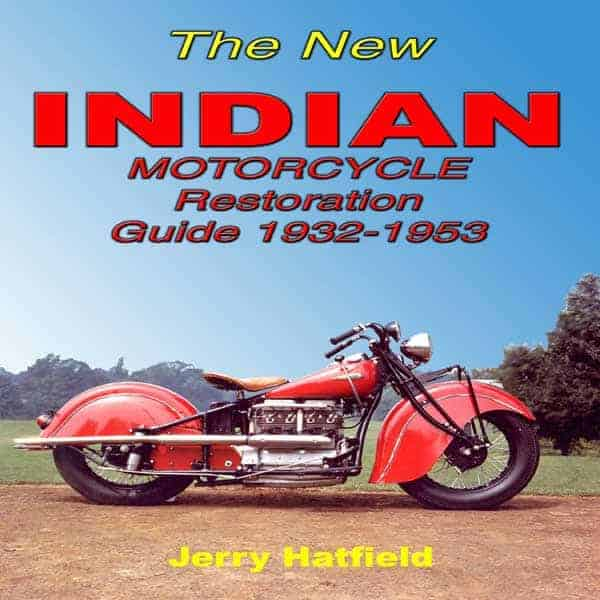 BOOK, INDIAN RESTORATION GUIDE BY J - Starklite Indian Motorcycles
