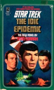 """""""Star Trek: 38 The Idic Epidemic"""" Review by Deep Space Spines"""