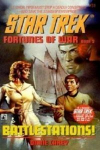 """Star Trek: 31 Fortunes Of War Book 2: Battlestations!"" Review by Deep Space Spines"