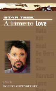 """Star Trek: The Next Generation: 5 A Time To Love"" Review by Trek Lit Reviews"