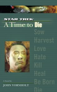 """Star Trek: the Next Generation: A Time To Die"" Review by Trek Lit Reviews"