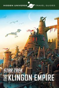 Out Now Hidden Universe Travel Guides QonoS and the Klingon Empire