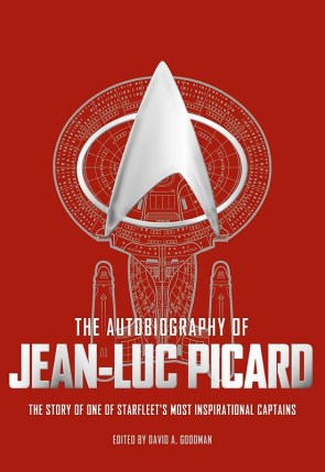 """The Autobiography of Jean-Luc Picard: The Story of One of Starfleet's Most Inspirational Captains"" Review by Trek Lit Reviews"