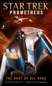 """Star Trek: Prometheus: The Root of All Rage"" Review by Trek Lit Reviews"