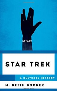 "Out Today: ""Star Trek: A Cultural History"""