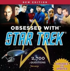 "Out Today: ""Obsessed With Star Trek 2018 Updated Version"""