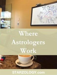 Where Astrologers Work