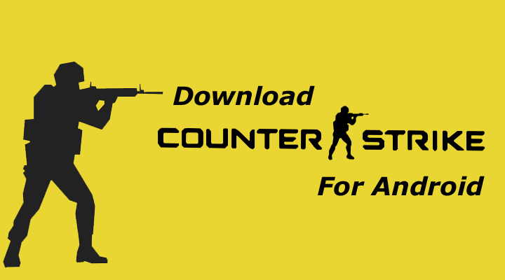 How to Play Counter Strike 1.6 on Android Phones