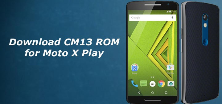 CM13 ROM for Moto X Play