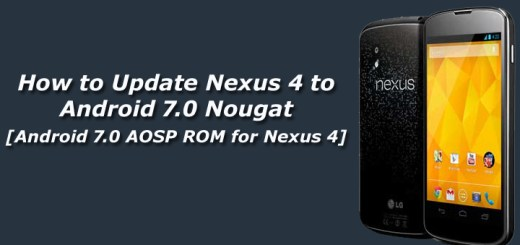 Update Nexus 4 to Android 7.0 Nougat
