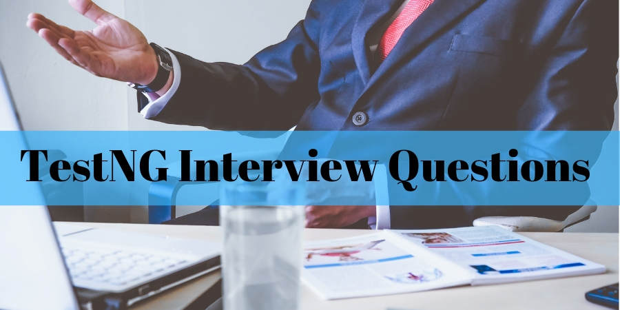 TestNG Interview Questions  Answers