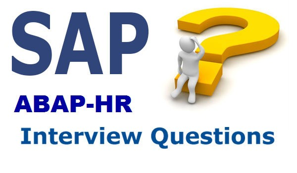 SAP HR ABAP Interview Questions and Answers - hr assistant interview questions