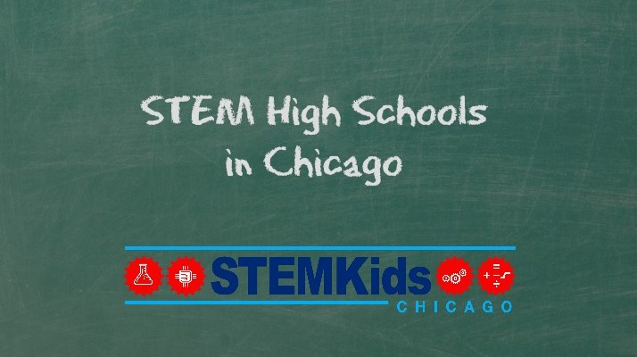 How to Find STEM High Schools in Chicago