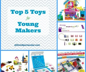 Top Five Toys For Young Makers