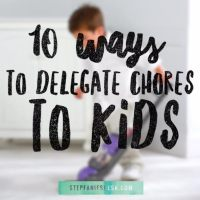 10 Ways to Delegate Chores to Your Kids