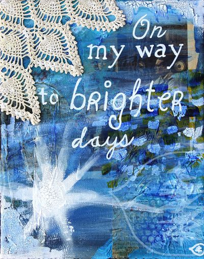http://www.etsy.com/listing/94078967/mixed-media-painting-quote-painting?ref=sr_gallery_7&ga_search_query=brighter+days&ga_order=most_relevant&ga_view_type=gallery&ga_page=2&ga_search_type=handmade